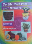 Textile Coil Pots and Baskets